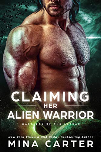 Claiming Her Alien Warrior Book Cover