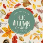 Hello Autumn Giveaway Hop ~ Sept. 2nd – 16th