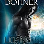 Review: Loving Deviant (Cyborg Seduction #9) by Laurann Dohner