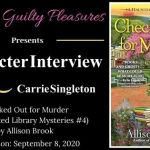 Character Interview: Carrie Singleton (Checked Out for Murder by Allison Brook) ~ #BookTour