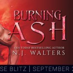 It's Release Day! Burning Ash (Forgotten Brotherhood) by N.J. Walters ~ #Excerpt