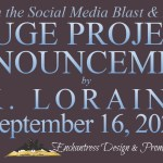 Huge Project Announcement by K. Loraine