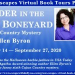 Murder in the Bayou Boneyard (Cajun Country Mystery) by Ellen Byron ~ #BookTour #Giveaway