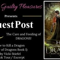 Guest Post: The Care and Feeding of Dragons! (How to Kill a Dragon by J.A. Culican) ~ #BookTour #Excerpt