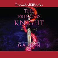 🎧 Audiobook Review: The Princess Knight (The Scarred Earth Saga #2) by G.A. Aiken (Narrator: Mia Barron)