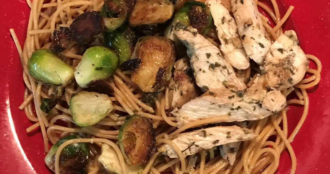 close up my dish chicken brussels and pasta