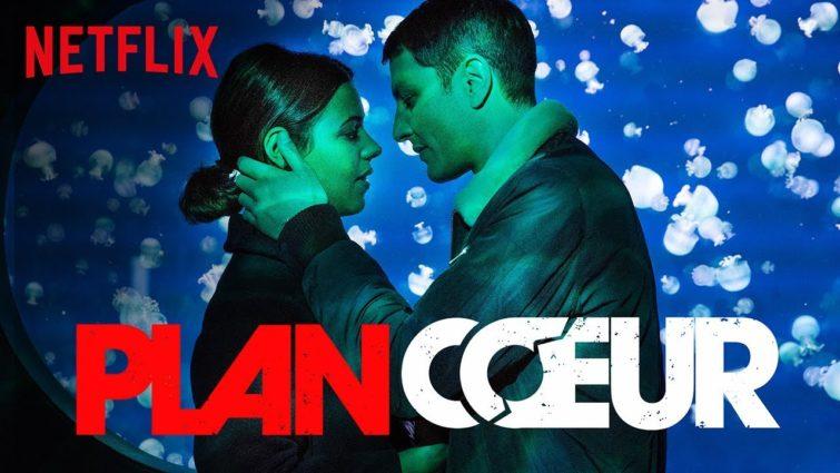 Image de couverture pour mon article sur Plan Coeur, la dernières série françaises de Netflix