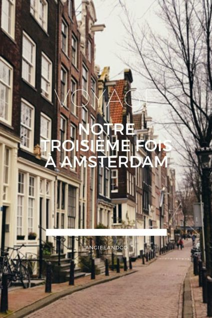 Epingle Pinterest pour mon article sur notre troisième fois à Amsterdam