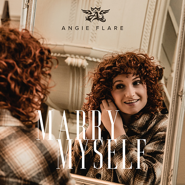Marry Myself - Angie Flare