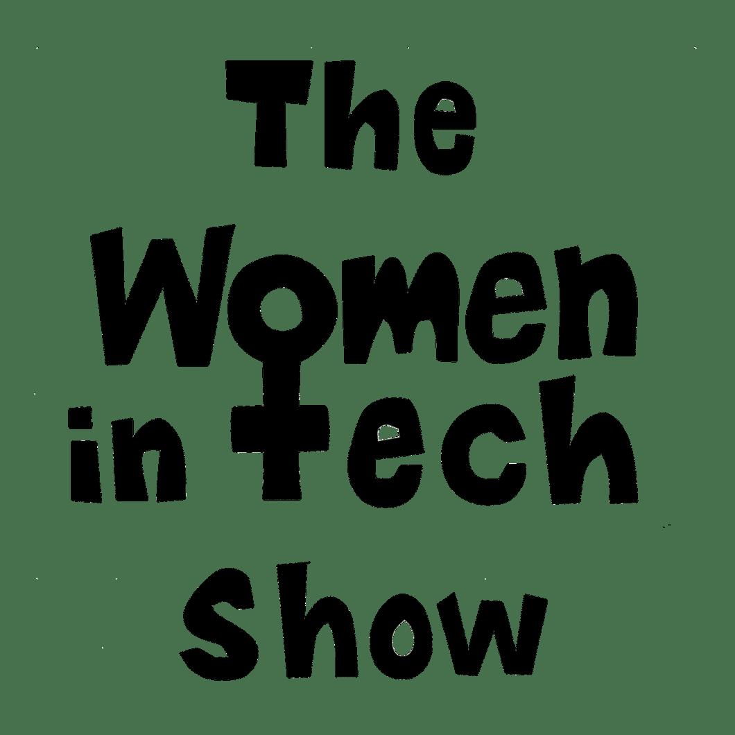 The Women in Tech Show