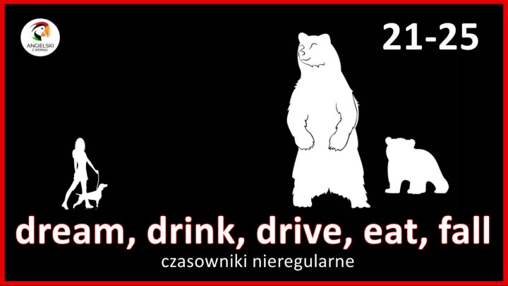dream drink drive eat fall