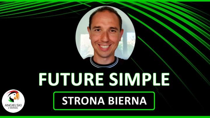 FUTURE SIMPLE - strona bierna