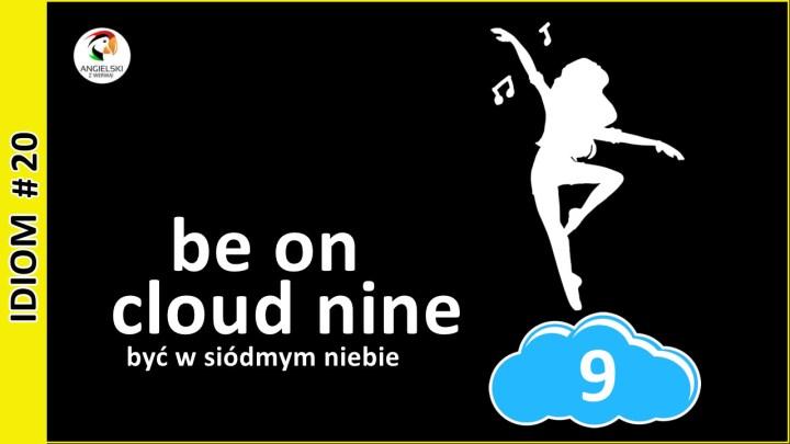 be on cloud nine