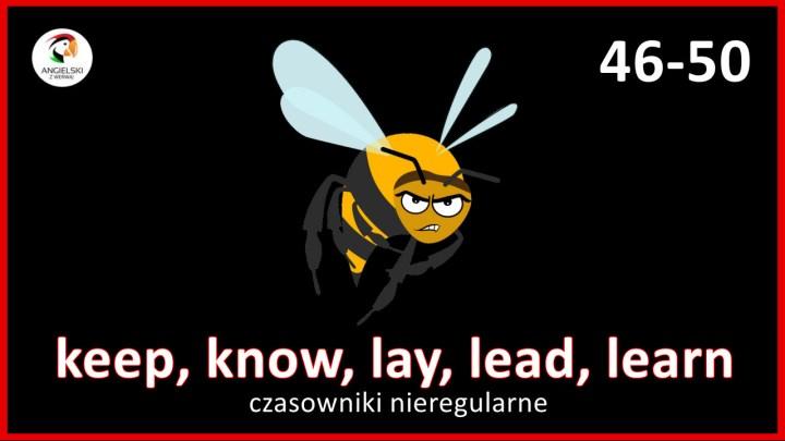 keep know lay lead learn