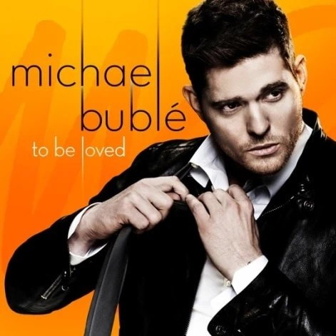 Michael Bublé – To Be Loved – New Music for your Ears & Soul