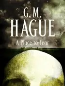 Review of A Place to Fear by GM Hauge
