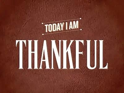 Thankful Thursday – Happy Thanksgiving!!