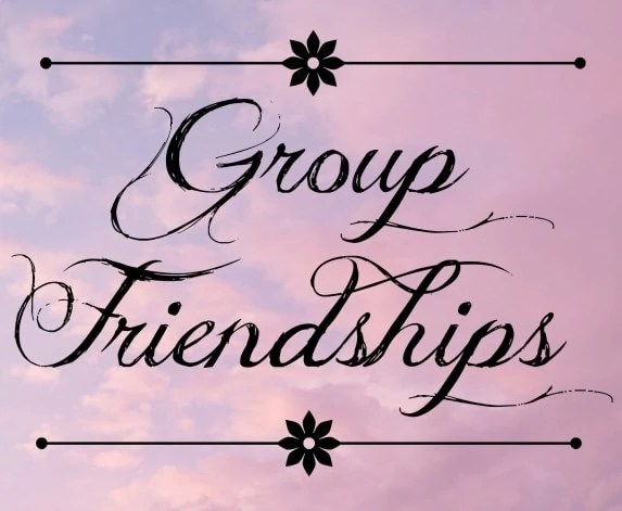 Group Friendships – – Green with Envy