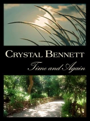 Book Review:  Time and Again by Crystal Bennett