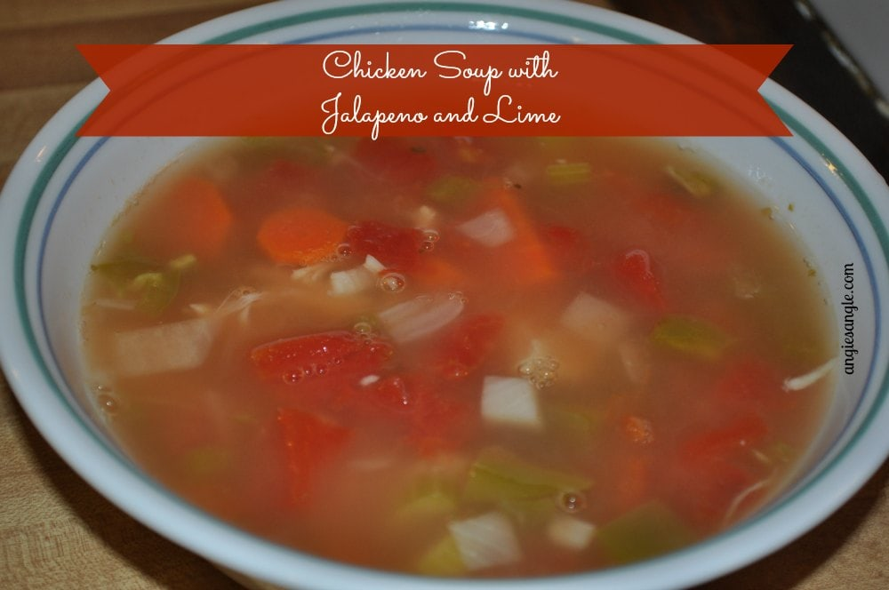 Healthy Tuesday: Chicken Soup with Jalapeno and Lime