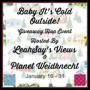 Baby Its Cold Outside Giveaway Hop Event LeahSays Views Planet Weidknecht January