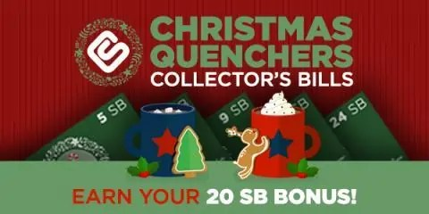 Christmas Quenchers Collector's Bills with Swagbucks
