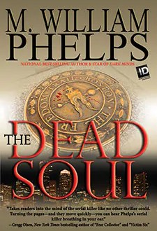 The Dead Soul by William Phelps1 Book of the Week