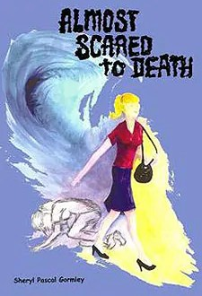 almost scared death sheryl pascal gormley paperback cover art1 Book of the Week