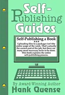 self publishing a book by hank quense1 Book of the Week