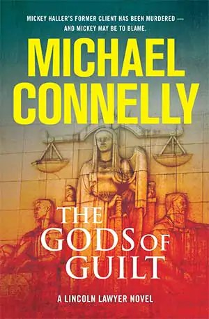 Gods of Guilt by Michael Connelly Gods of Guilt