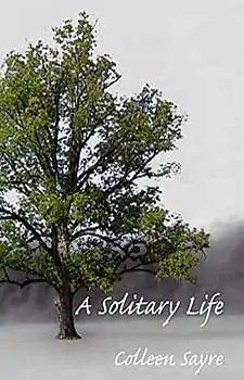 A SOLITARY LIFE