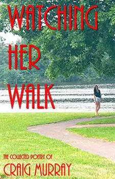 WATCHING HER WALK