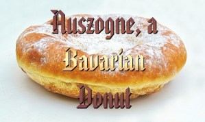 Auszogne, Kniekuechle, Bavarian Donut