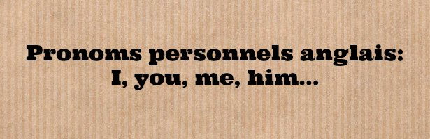 pronom personnel anglais