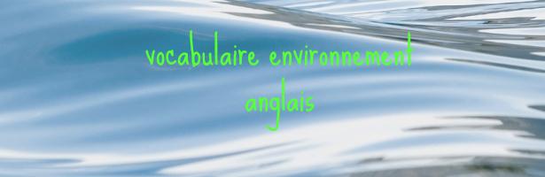 vocabulaire environnement anglais pdf