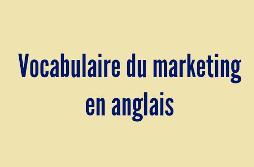 vocabulaire marketing anglais publicité