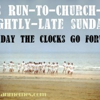 Another CofE tradition: being late to church the day the clocks go forward...