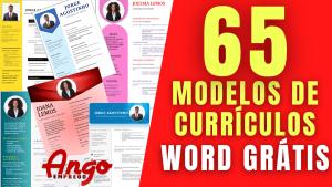 65 Modelos de Currículos: Baixar e Preencher no Word GRATIS