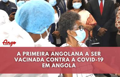 Primeira vacina em Angola recebida por Profissional de saúde