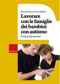 Book Cover: Lavorare con le famiglie dei bambini con autismo