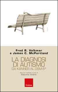 Book Cover: La diagnosi di autismo da Kanner al DSM-5