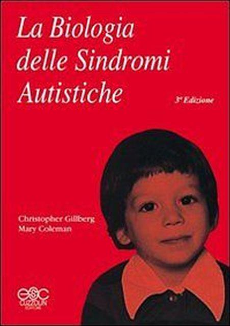 Book Cover: La biologia delle sindromi autistiche (3a ed.)