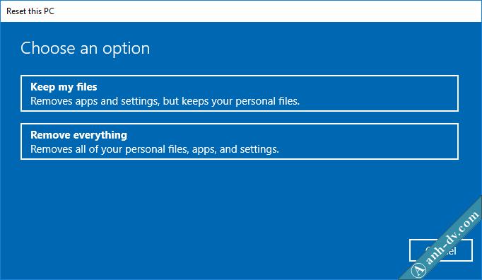 Hướng dẫn cách Reset Windows 10 không mất dữ liệu