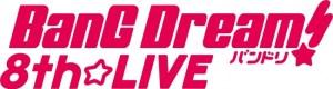 BanG Dream! 8th☆LIVE