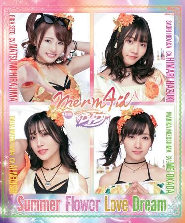 Merm4id from D4DJ『Summer Flower Love Dream』Blu-ray