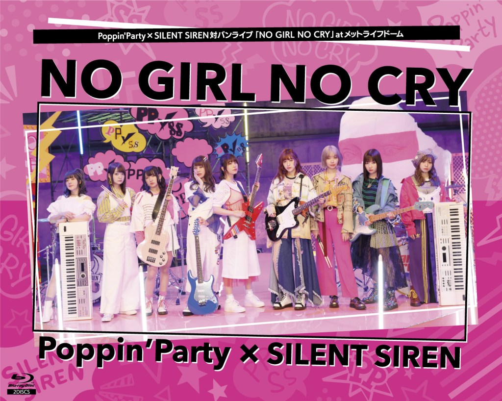 Poppin'Party×SILENT SIREN対バンライブ「NO GIRL NO CRY」