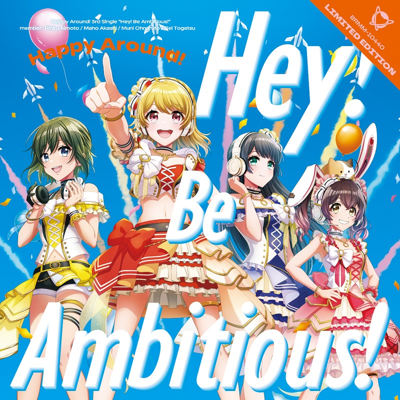 Happy Around! 3rd Single「Hey! Be Ambitious!」