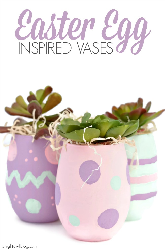 Easter Egg Inspired Vases