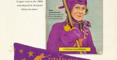 Página com informações sobre ORgulhos de Portree, vemos uma capa da revista Quidditch Times de 29 de fevereiro de 1964 com uma bruxa chamada Catriona Mccormack. Ela está vestida com uma capa roxa e segura sua vassoura. Abaixo, uma flâmula do time: há um jogador numa vassoura tentando pegar o pomo. Ela é toda roxa com detalhes dourados.