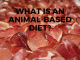 animal based diet